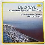 Debussy, Ravel: La Mer, Prelude A L'Apres-Midi D'Un Faune, Bolero [LP]