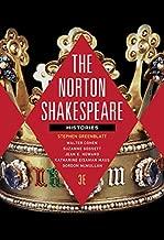 The Norton Shakespeare: Histories (Third Edition)