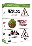 Trois enquêtes de Marie-Monique Robin-Notre Poison Quotidien + Le Monde Selon...