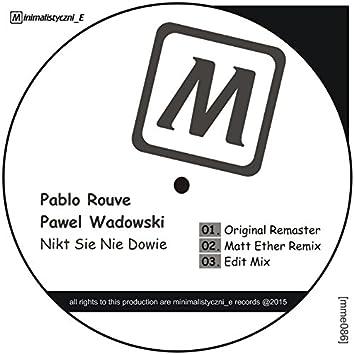 Nikt Sie Nie Dowie (feat. Pablo Rouve) [Remaster]