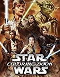 Star Wars Coloring Book: All Characters in Star Wars with 50+ Illustrations to Color Funny Coloring Books for Kids and Adults