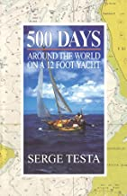 500 Days: Around the World on a 12 Foot Yacht