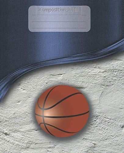 Kompositionsheft: A.| Basketball-Notizbuch | GRAFIKPAPIER (7,5 x 9,25 Zoll) 110 Seiten | Für Jungen Mädchen Kinder Jugendliche Studenten | Basketball-kompositions-notizbuch |