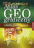 Atlas geograficzny. Szkola podstawowa 5 -8 klasa