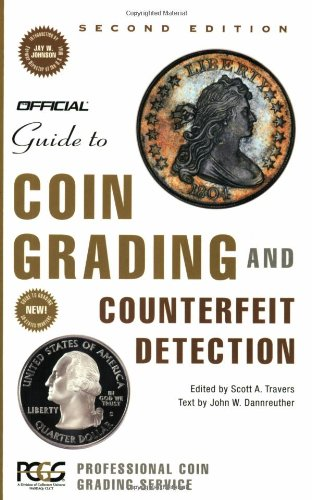 The Official Guide to Coin Grading and Counterfeit Detection, 2nd Edition