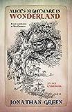 Alice's Nightmare in Wonderland (Snowbooks Adventure Gamebooks, Band 1)