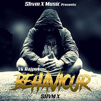 Behaviour (feat. Vk Rajput)