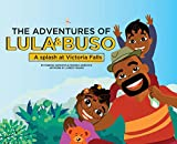 The Adventures of Lula & Buso: A Splash at Victoria Falls