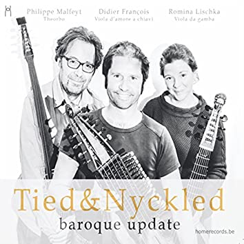 Tied & Nyckled: Baroque Update