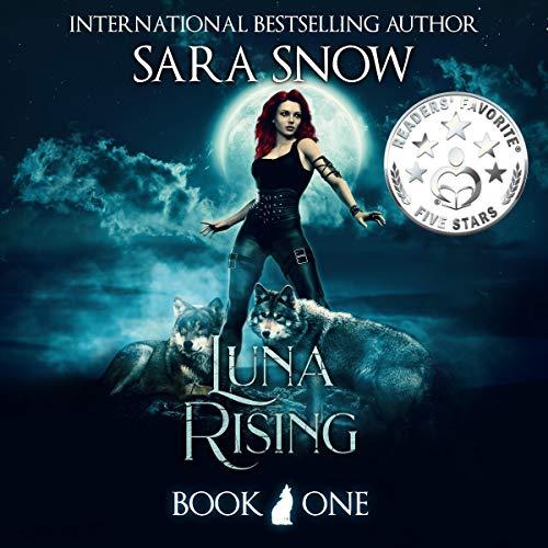 Luna Rising: Luna Rising Series, Book 1