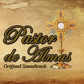 Pastor de Almas: Original Soundtrack