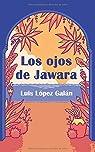 Los ojos de Jawara par López Galán