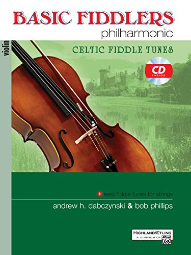Basic Fiddlers Philharmonic Celtic Fiddle Tunes: Violin, Book & CD (Philharmonic Series)