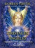 Cristales y Angeles. Libro guia y 44 cartas oráculo: Libro guía y 44 cartas oráculo