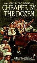 Cheaper by the Dozen (A Bantam starfire book) by Gilbreth, Frank B., Carey, Ernestine Gilbreth (November 1, 1984) Paperback