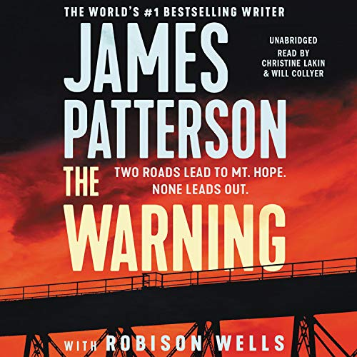 The Warning Audiobook By James Patterson,                                                                                        Robison Wells cover art