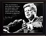 John F Kennedy JFK Photo Picture Poster Framed Quote The Cost of Freedom is Always high US President Portrait Famous Inspirational Motivational Quotes (8x10 Framed)
