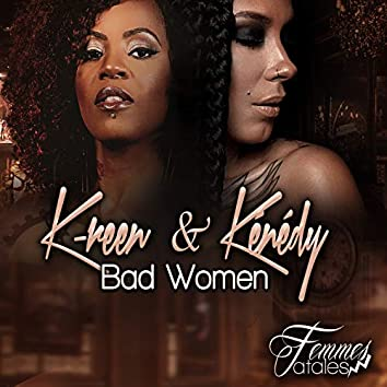 Bad Women (Femmes fatales)