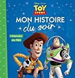 TOY STORY - Mon Histoire du Soir - L'histoire du film- Disney Pixar