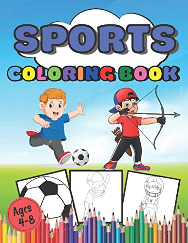Sports Coloring Book Ages 4-8: Football, Basketball, Soccer and many other Drawing Books to Color | 90 Large Format Pages | for kids from 4 years old