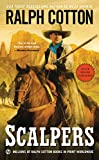 Scalpers (Ranger Sam Burrack) (English Edition)