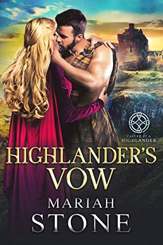 El voto del Highlander (Al tiempo del highlander nº 6) de Mariah Stone
