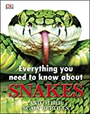 Everything You Need to Know About Snakes (English Edition)