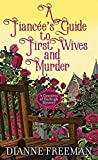 A Fianc E's Guide to First Wives and Mur: A Countess of Harleigh Mystery