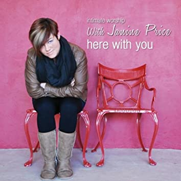 Intimate Worship: Here With You