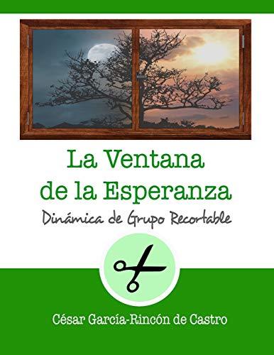 La Ventana de la Esperanza: 26 (Dinámicas de Grupo Recortables)