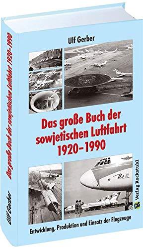 Das große Buch der sowjetischen Luftfahrt 1920–1990