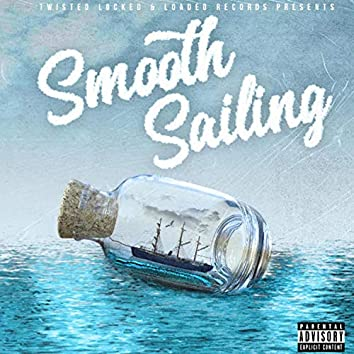 Smooth Sailing (feat. Lil Eto)