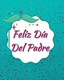 Feliz Día Del Padre: perfecto regalo de cumpleaños y día del padre   diario de gratitud...