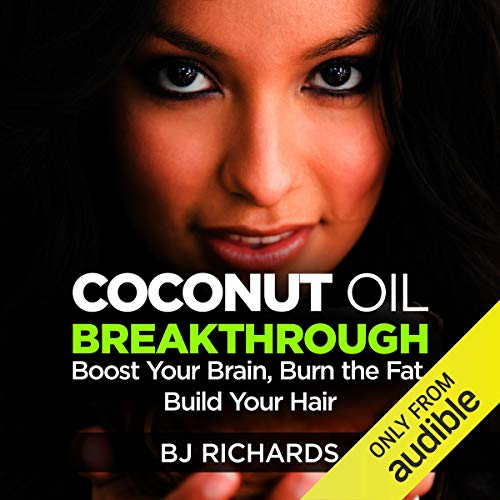 Coconut Oil Breakthrough audiobook cover art
