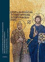 Il Diritto Romano Nella Legislazione Degli Imperatori Cristiani: Scritti Di Giorgio Barone Adesi (Fra Oriente E Occidente)...