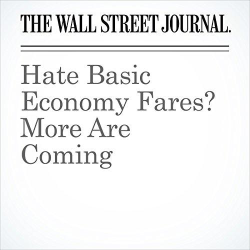 Hate Basic Economy Fares? More Are Coming copertina