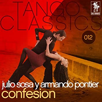 Tango Classics 012: Confesion