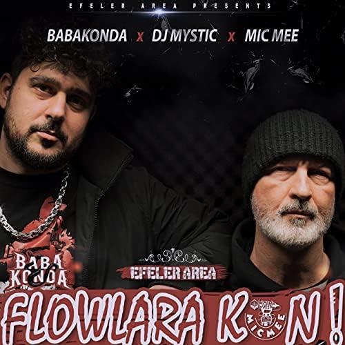 Babakonda, Mic Mee & DJ Mystic