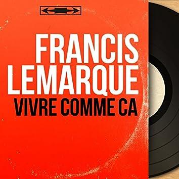 Vivre comme ça (feat. Franck Aussman et son orchestre) [Mono Version]