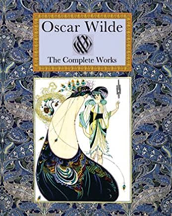 Oscar Wilde: The Complete Works (Collector's Library) by Oscar Wilde (Illustrated, 17 Mar 2011) Hardcover