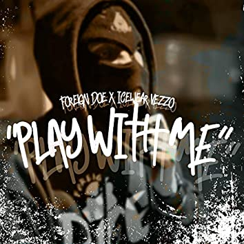 Play Wit Me