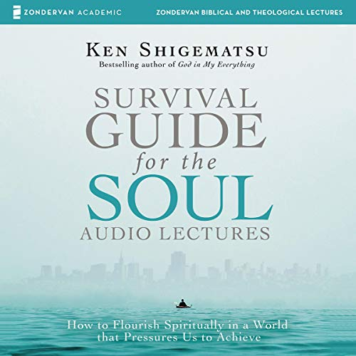 Survival Guide for the Soul: Audio Lectures cover art