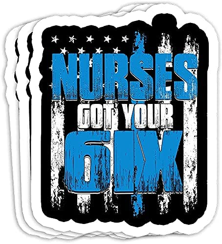 Max 90% OFF Nurse New arrival got Your six Funny Nursing Sayings for Gift Design D