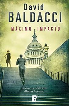 Máximo impacto (Will Robie 2) (Spanish Edition) by [David Baldacci, Mercè Diago Esteva]