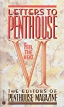 Letters to Penthouse VI: Feel the Heat (Vol VI)