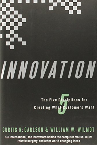 Innovation: The Five Disciplines for Creating What Customers Want