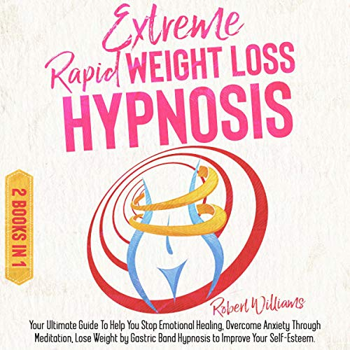Extreme Rapid Weight Loss Hypnosis cover art