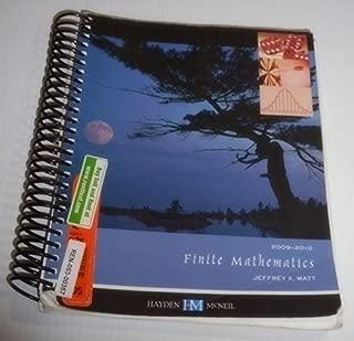 FINITE MAth,EMATICS 2009-2010 (10) by Watt, Jeffrey X, PhD [Paperback (2008)]
