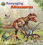 Rampaging Allosaurus (When Dinosaurs Ruled the Earth)