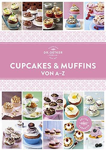 Cupcakes & Muffins von A - Z (A-Z Reihe)